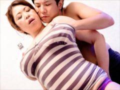 〔加山なつこ〕『ああぁ…凄いわマサルくん…』娘の彼氏に寝取られた爆乳母親!